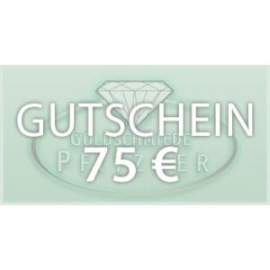Gutschein 75,- €
